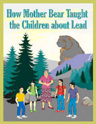 how mother bear taught the children about lead kids environment