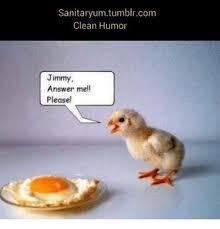 Clean Humor Memes - sanitaryum tumblrcom clean humor jimmy answer mell pleasel meme on
