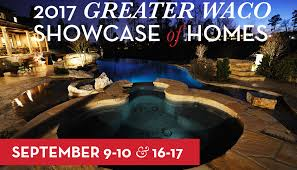 Waco Home Show Hotba 2017 Showcase Of Homes Heart Of Texas Builders Association