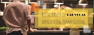restaurants open for thanksgiving dinner 2017 las vegas nv