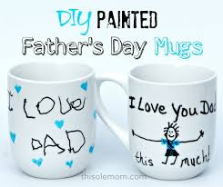fathers day mug diy painted s day mugs this ole