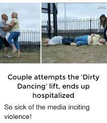 Dirty Dancing Meme - 25 best memes about dirty dancing dirty dancing memes