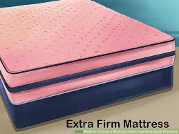 3 ways to choose a mattress when you have back problems wikihow