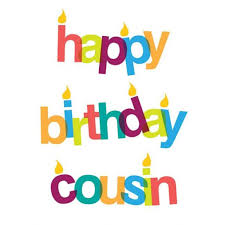 Happy Birthday Wishes For A Cousin Happy Birthday Cousin Quotes Birthday Cuz Wishes Images