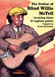 Blind Blues Guitar Player Of Blind Willie Mctell