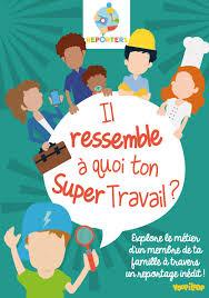 poster pour enfant carnet de reporter enfant pour découvrir le travail de ses parents