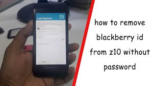 reset ulang blackberry id how to remove blackberry id from z10 without password youtube
