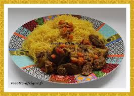 cuisines ivoiriennes recette de vermicelles recettes ivoiriennes cuisine d afrique et d