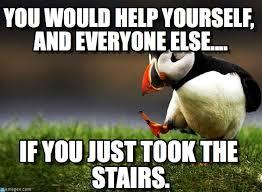 Meme Flip - take the stairs meme best stairs 2017