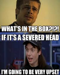 Whats In The Box Meme - every time i see the whats in the box image meme guy