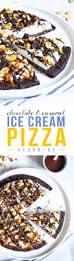 chocolate caramel ice cream pizza u2014 natural modern world