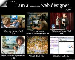 Web Design Memes - i am a web designer memes quickmeme