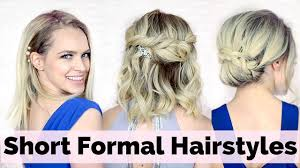 Simple But Elegant Hairstyles For Long Hair by Prom Hairstyles For Short Hair Youtube