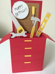 Box Birthday Cards Tool Box Birthday Card In A Box Any Mr Fix It Handy Man Would