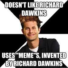 Dawkins Meme - richard dawkins meme kappit