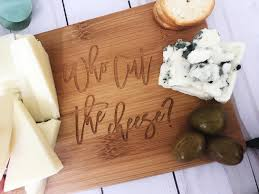 funny cutting boards who cut the cheese cutting board cutting board funny gift gift for