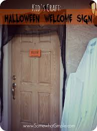 Craft Halloween by Kids Craft Halloween Welcome Sign Somewhat Simple