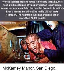 Haunted House Meme - worlds scariest haunted house is so scary that all guests need a