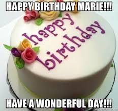 Happy Birthday Cake Meme - happy birthday marie have a wonderful day glutened birthday