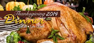 enjoy thanksgiving dinner in los cabos 2014 los cabos guide