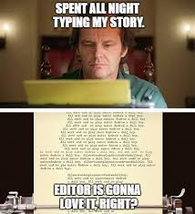 Writer Memes - shiningtype writer memes imgflip