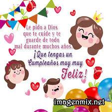 imagenes que digan feliz cumpleaños mami imágenes de cumpleaños frases tarjetas de feliz cumpleaños