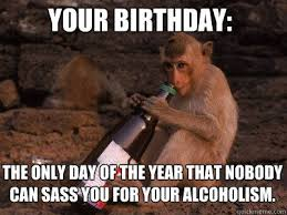 March Birthday Memes - your birthday the only day of the year that monkey meme picsmine