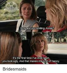 Bridesmaids Meme - movie memories ne twittercom why are you smiling annie it s the