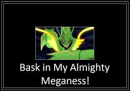 Mega Meme - mega rayquaza bask meme 555 memes by 42dannybob on deviantart
