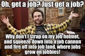 Meme Philadelphia - find a job it s always sunny in philadelphia know your meme