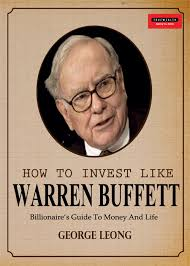 how to invest like warren buffett by george leong