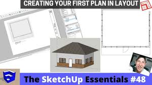 sketchup layout tutorial français introduction to layout the sketchup essentials 48 youtube