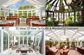 greenhouse sunroom 35 ideas of how to a wonderful sunroom