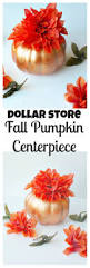 dollar store fall pumpkin centerpiece val event gal