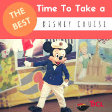 the best time of year to take a disney cruise dcl prep school