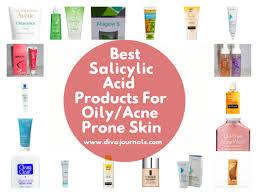 best salicylic acid products for oily acne prone skin diva journals