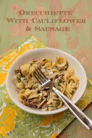 orrechiette with sausage u0026 cauliflower u2013 italian food forever