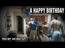 Birthday Workout Meme - a happy birthday tricep workout youtube