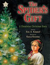 the spider u0027s gift a ukrainian christmas story eric a kimmel