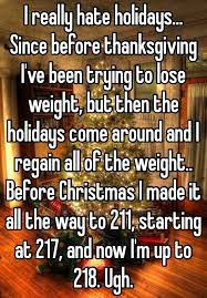 i really holidays since before thanksgiving i ve been