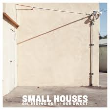 oh hiding out small houses