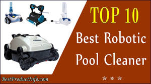 Best Swimming Pool Cleaner Best Robotic Pool Cleaner Top 10 Best Automatic Robotic Pool