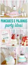 best 25 pancake party ideas on pinterest pajama party kids