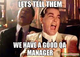 Qa Memes - lets tell them we have a good qa manager meme ray liota 54084