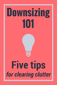 downsizing downsizing 101 5 tips for clearing clutter u2022 outbound adventurer