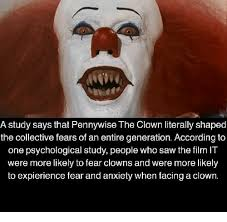 Pennywise The Clown Meme - a study says that pennywise the clown literally shaped the
