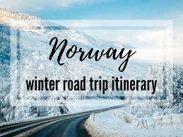 winter travel the best road trip itinerary