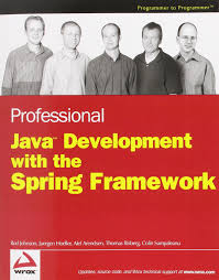 professional java development with the spring framework rod
