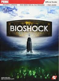 bioshock the collection prima official guide doug walsh