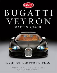 bugatti veyron key buy bugatti veyron a quest for perfection the story of the